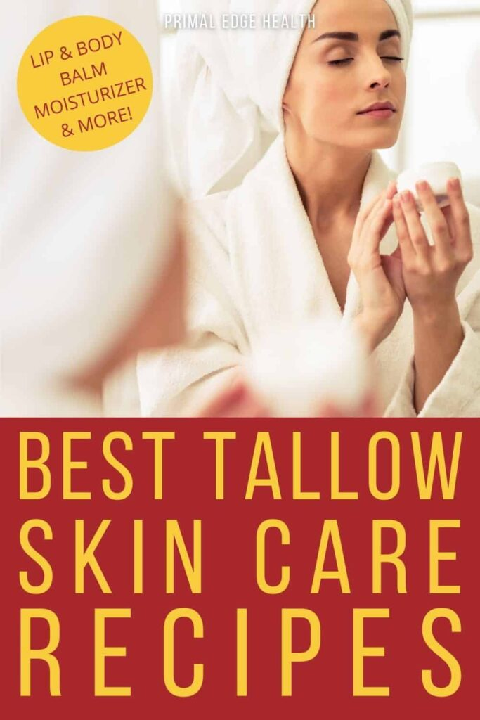 Best Tallow Skin Care Recipes