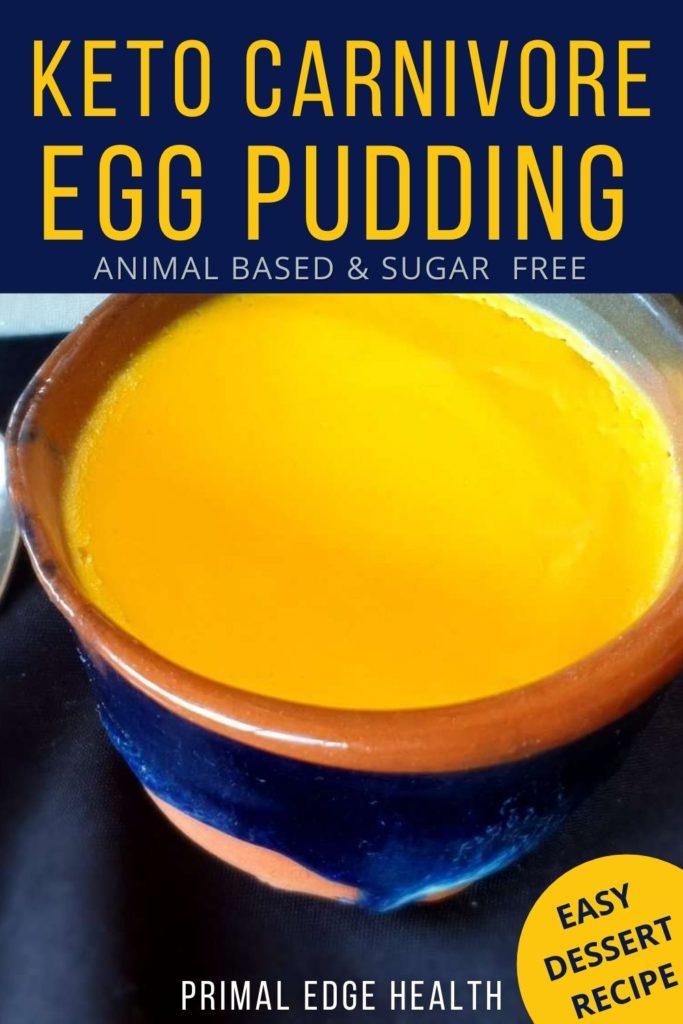 Keto Carnivore Egg Pudding Dessert Recipe