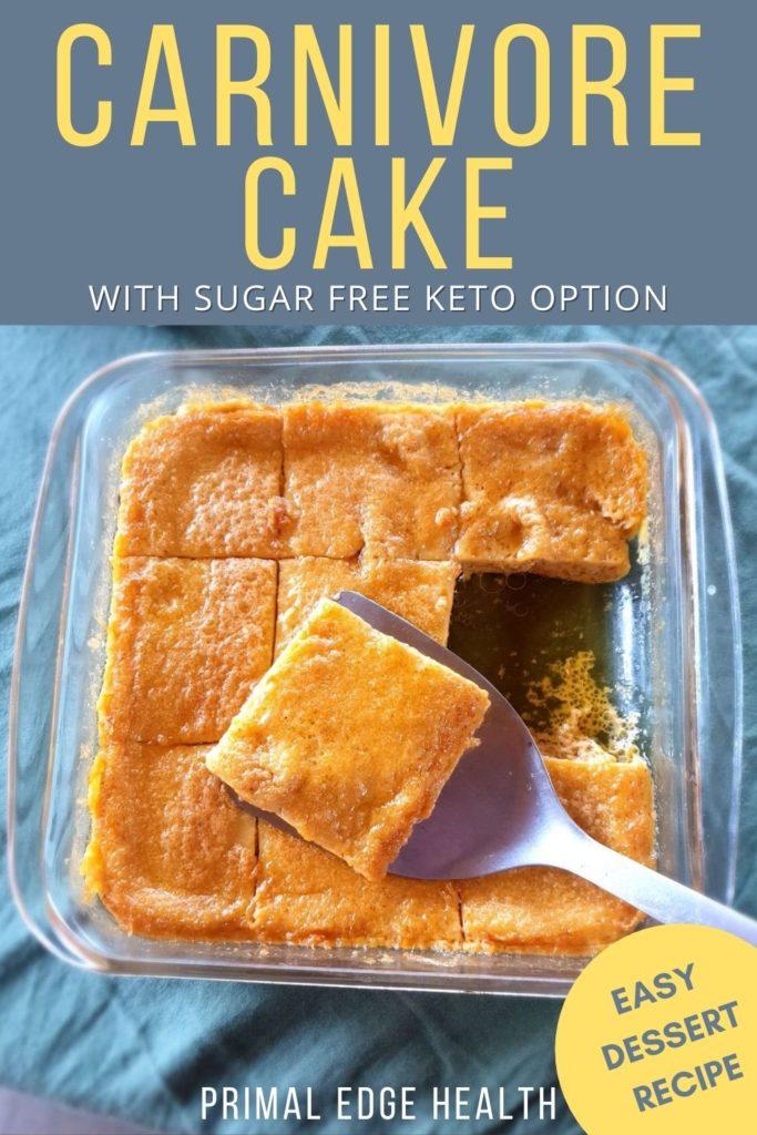 Keto carnivore cake recipe