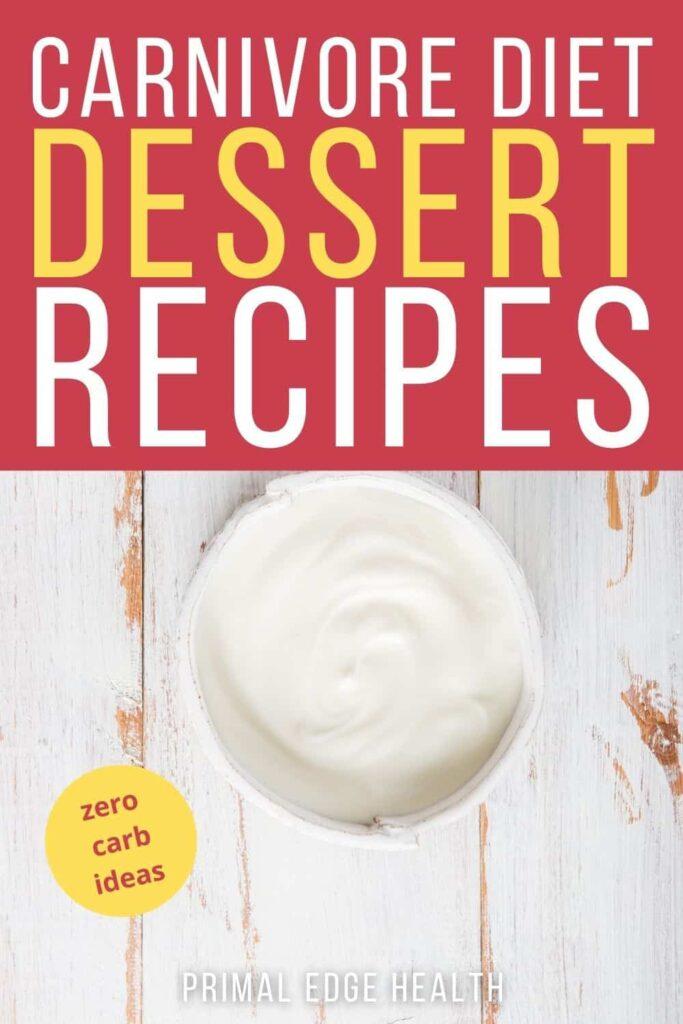 Keto Carnivore Diet Dessert Recipes