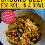 Egg Roll in a Bowl Keto recipe