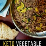 Keto Vegetable and Ground Beef Skillet